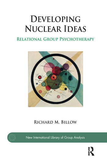 Developing Nuclear Ideas Relational Group Psychotherapy book cover