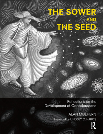 The Sower and the Seed Reflections on the Development of Consciousness book cover