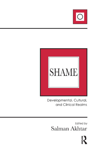 Shame Developmental, Cultural, and Clinical Realms book cover