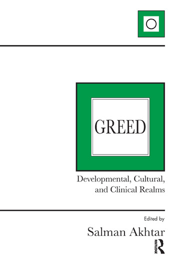 Greed Developmental, Cultural, and Clinical Realms book cover
