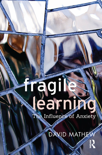 Fragile Learning The Influence of Anxiety book cover