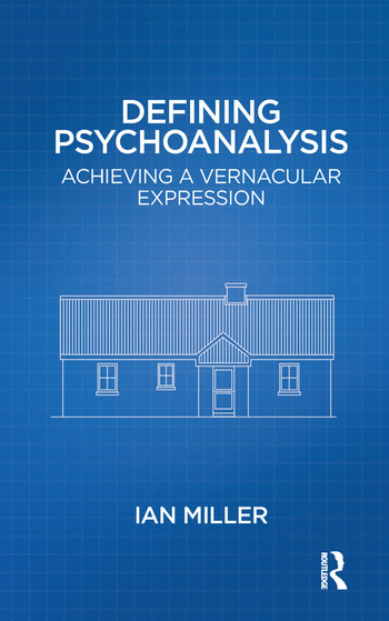 Defining Psychoanalysis Achieving a Vernacular Expression book cover