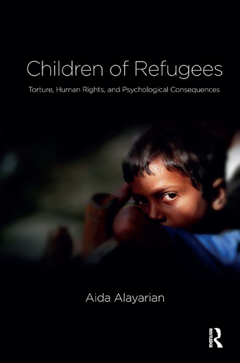 Children of Refugees Torture, Human Rights, and Psychological Consequences book cover