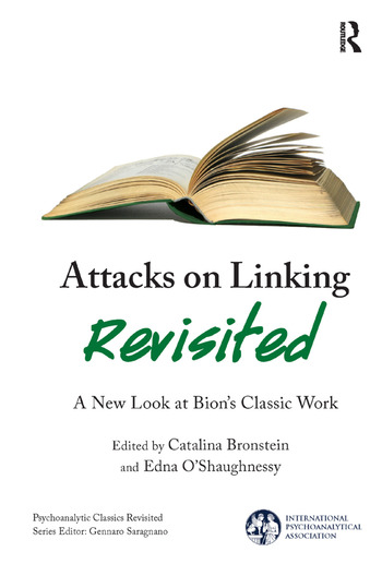 Attacks on Linking Revisited A New Look at Bion's Classic Work book cover