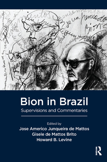 Bion in Brazil Supervisions and Commentaries book cover