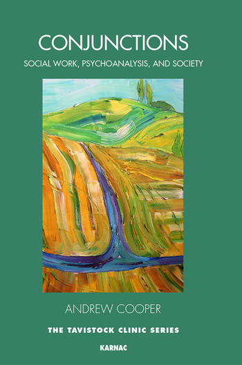 Conjunctions Social Work, Psychoanalysis, and Society book cover