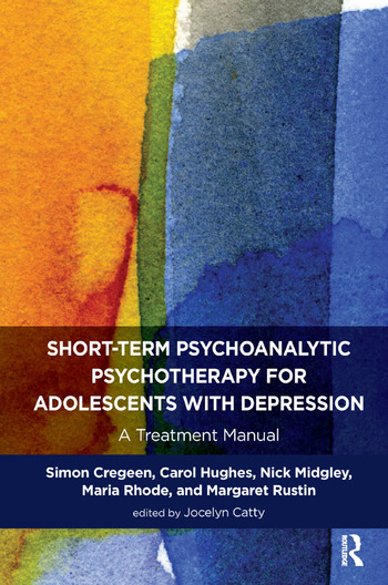 Short-term Psychoanalytic Psychotherapy for Adolescents with Depression A Treatment Manual book cover