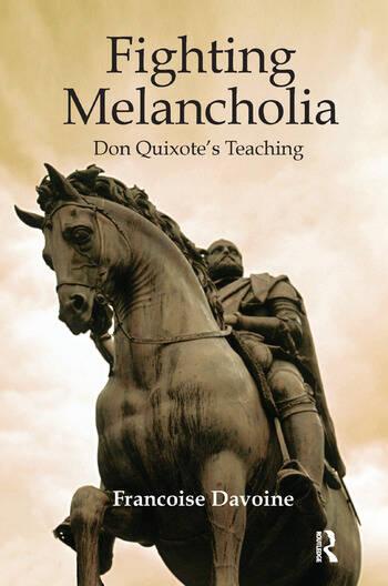 Fighting Melancholia Don Quixote's Teaching book cover