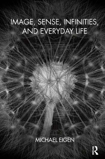 Image, Sense, Infinities, and Everyday Life book cover
