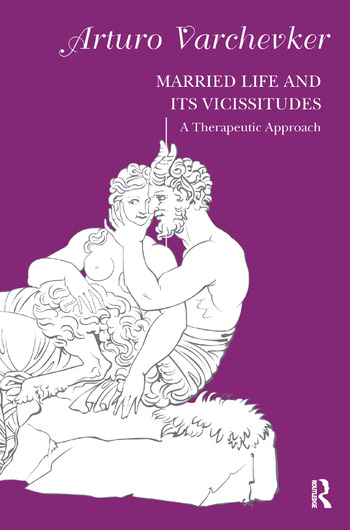 Married Life and its Vicissitudes A Therapeutic Approach book cover