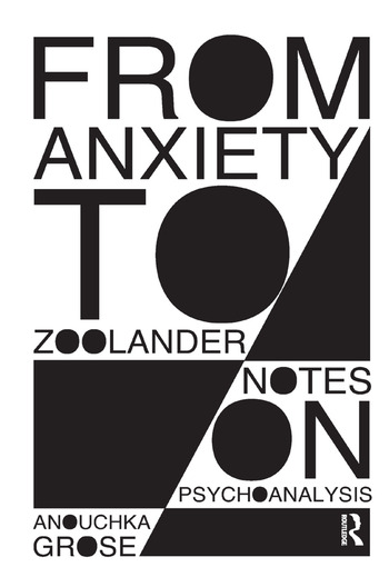 From Anxiety to Zoolander Notes on Psychoanalysis book cover