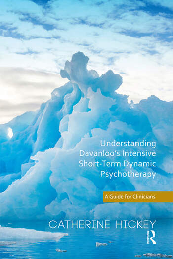 Understanding Davanloo's Intensive Short-Term Dynamic Psychotherapy A Guide for Clinicians book cover