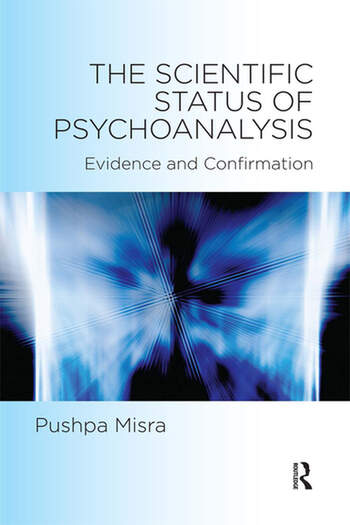 The Scientific Status of Psychoanalysis Evidence and Confirmation book cover