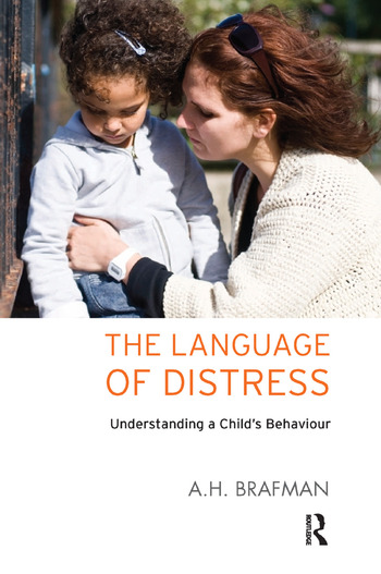 The Language of Distress Understanding a Child's Behaviour book cover