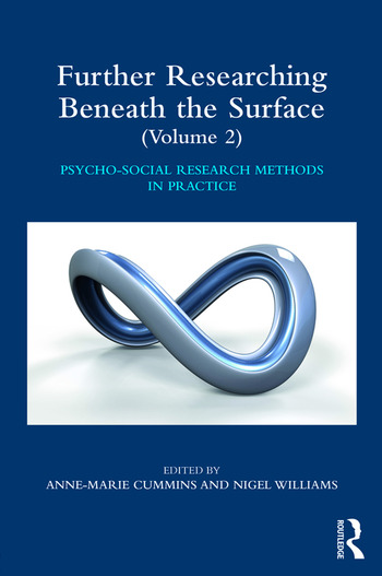 Further Researching Beneath the Surface Psycho-Social Research Methods in Practice - Volume 2 book cover