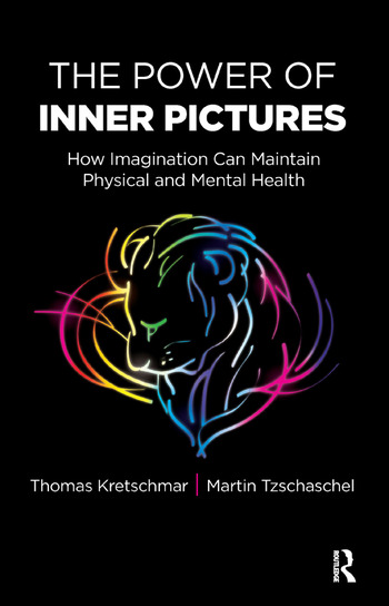 The Power of Inner Pictures How Imagination Can Maintain Physical and Mental Health book cover