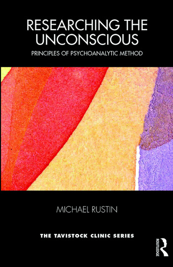 Researching the Unconscious Principles of Psychoanalytic Method book cover