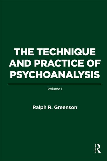 The Technique and Practice of Psychoanalysis Volume I book cover