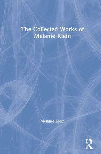 The Collected Works of Melanie Klein book cover