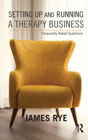 Setting Up and Running a Therapy Business Frequently Asked Questions book cover