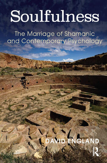 Soulfulness The Marriage of Shamanic And Contemporary Psychology book cover