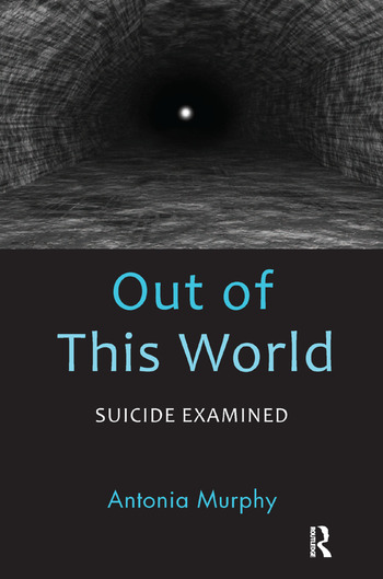 Out of This World Suicide Examined book cover