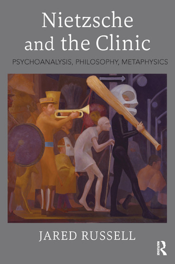 Nietzsche and the Clinic Psychoanalysis, Philosophy, Metaphysics book cover