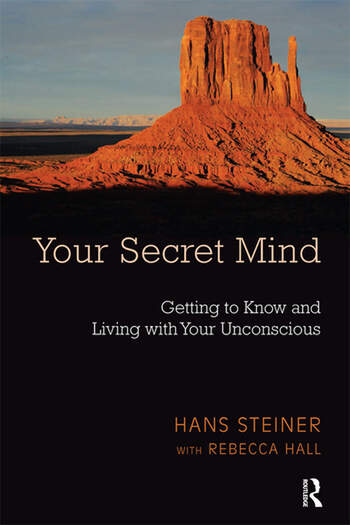 Your Secret Mind Getting to Know and Living with Your Unconscious book cover