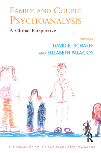 Family and Couple Psychoanalysis A Global Perspective book cover