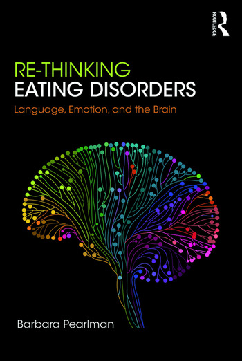 Re-Thinking Eating Disorders Language, Emotion, and the Brain book cover