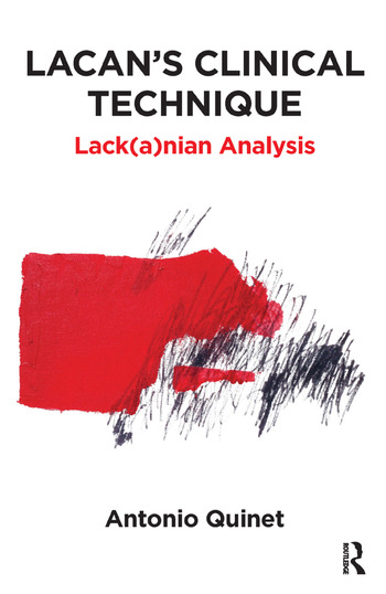 Lacan's Clinical Technique Lack(a)nian Analysis book cover