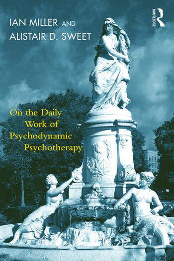 On the Daily Work of Psychodynamic Psychotherapy book cover