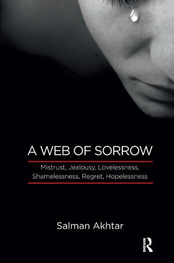 A Web of Sorrow Mistrust, Jealousy, Lovelessness, Shamelessness, Regret, Hopelessness book cover