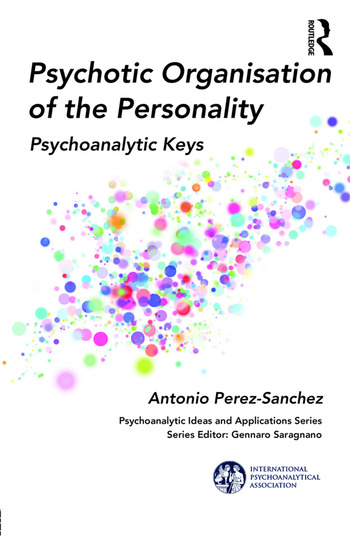 Psychotic Organisation of the Personality Psychoanalytic Keys book cover