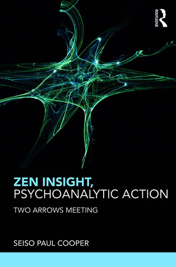 Zen Insight, Psychoanalytic Action Two Arrows Meeting book cover