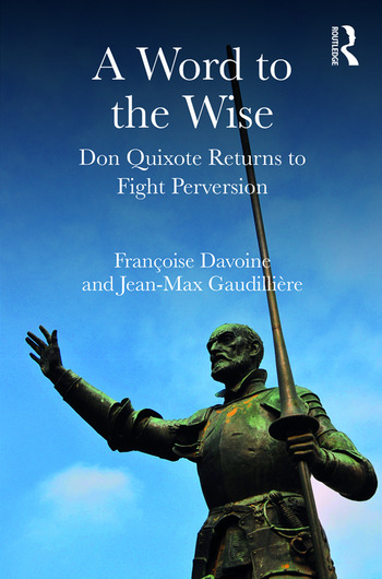 A Word to the Wise Don Quixote Returns to Fight Perversion book cover