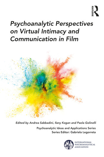 Psychoanalytic Perspectives on Virtual Intimacy and Communication in Film book cover