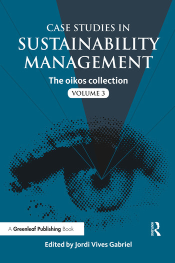Case Studies in Sustainability Management The oikos collection Vol. 3 book cover