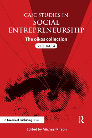 Case Studies in Social Entrepreneurship The oikos collection Vol. 4 book cover