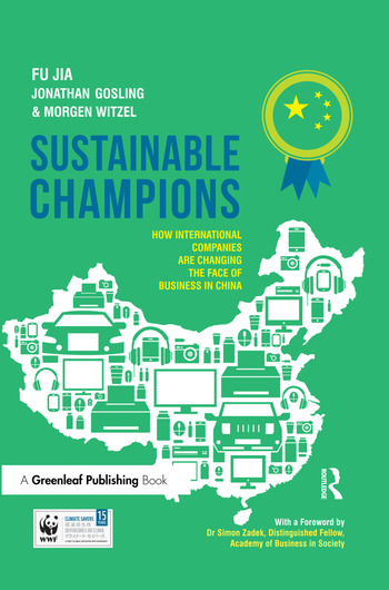 Sustainable Champions How International Companies are Changing the Face of Business in China book cover