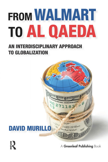 From Walmart to Al Qaeda An Interdisciplinary Approach to Globalization book cover