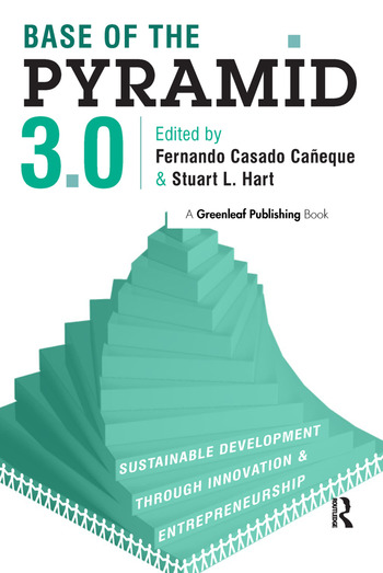 Base of the Pyramid 3.0 Sustainable Development through Innovation and Entrepreneurship book cover