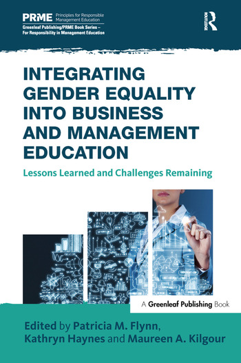 Integrating Gender Equality into Business and Management Education Lessons Learned and Challenges Remaining book cover