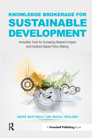 Knowledge Brokerage for Sustainable Development Innovative Tools for Increasing Research Impact and Evidence-Based Policy-Making book cover