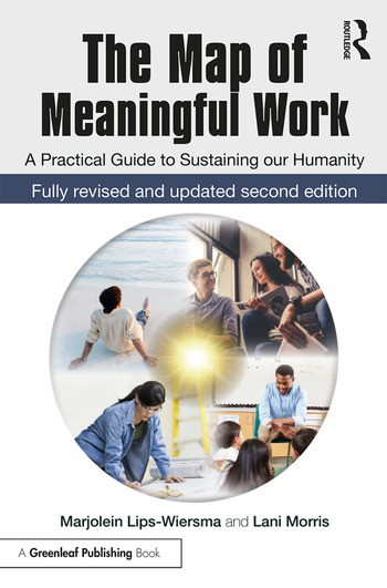 The Map of Meaningful Work (2e) A Practical Guide to Sustaining our Humanity book cover