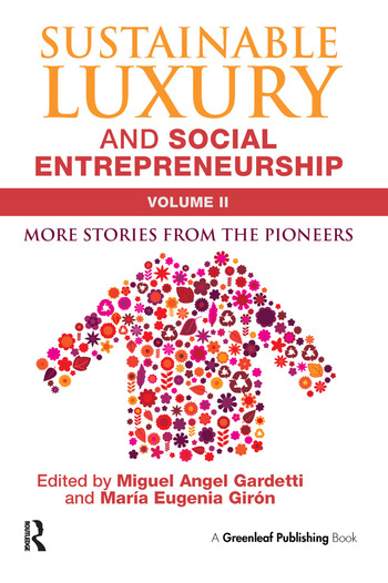 Sustainable Luxury and Social Entrepreneurship Volume II More Stories from the Pioneers book cover