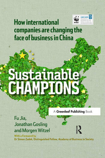CHINA EDITION - Sustainable Champions How International Companies are Changing the Face of Business in China book cover