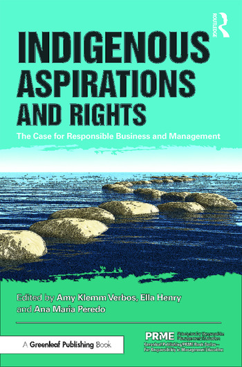 Indigenous Aspirations and Rights The Case for Responsible Business and Management book cover