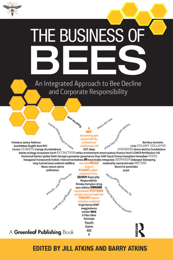 The Business of Bees An Integrated Approach to Bee Decline and Corporate Responsibility book cover