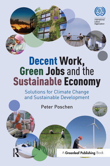 Decent Work, Green Jobs and the Sustainable Economy Solutions for Climate Change and Sustainable Development book cover